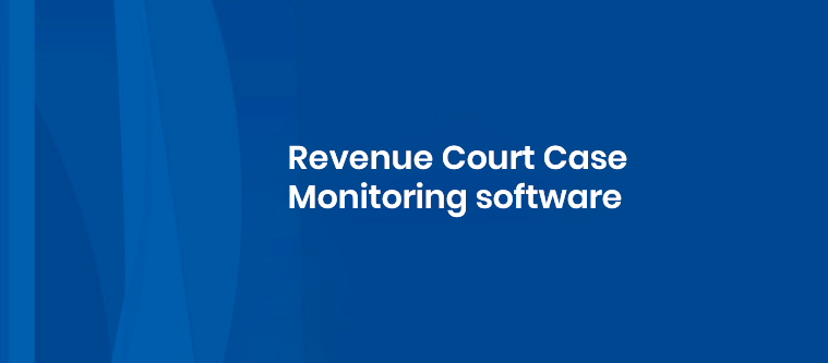 Revenue Court Case Monitoring Software